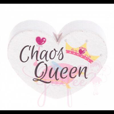 Chaos Queen Motivherz Holz